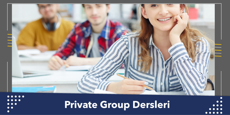 Private Group Dersleri